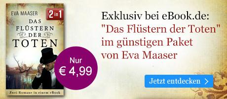 Exklusiv bei eBook.de: Das Flüstern der Toten - zwei Krimis von Eva Maaser