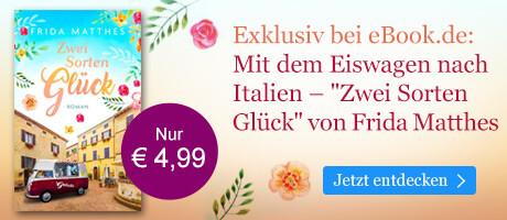 Exklusiv bei eBook.de: Zwei Sorten Glück von Frida Matthes