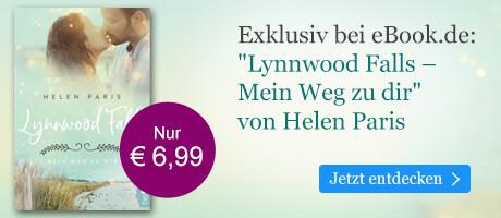 Exklusiv bei eBook.de: Lynnwood Falls - Mein Weg zu dir von Helen Paris