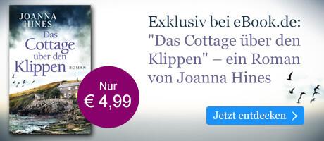 Exklusiv bei eBook.de: Das Cottage über den Klippen von Joanna Hines