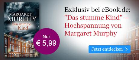Exklusiv bei eBook.de: Das stumme Kind von Margaret Murphy
