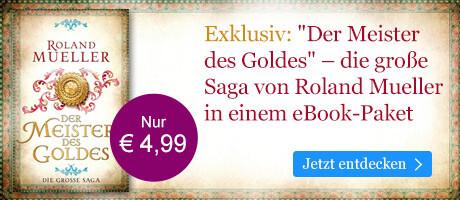 Exklusiv bei eBook.de: Der Meister des Goldesvon Roland Mueller