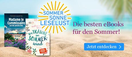Sommer, Sonne, Leselust - Die schönsten eBooks für den Sommer