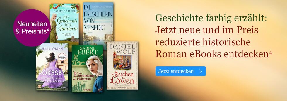 Geschichte farbig erzählt: Neue und im Preis reduzierte historische Roman eBooks bei eBook.de