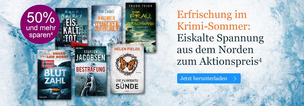 Erfrischung im Krimi-Sommer: Eiskalte Spannung aus dem Norden zum Aktionspreis bei eBook.de