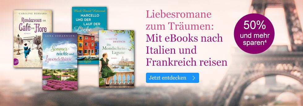 Liebesromane zum Träumen - Mit eBooks nach Italien & Frankreich reisen bei eBook.de