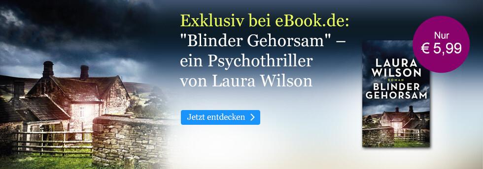 Exklusiv bei eBook.de: Blinder Gehorsam von Laura Wilson