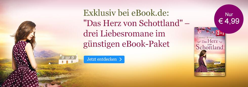 Exklusiv bei eBook.de: Das Herz von Schottland: Drei Liebesromane in einem eBook