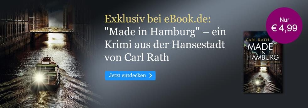 Exklusiv bei eBook.de: Made in Hamburg von Carl Rath