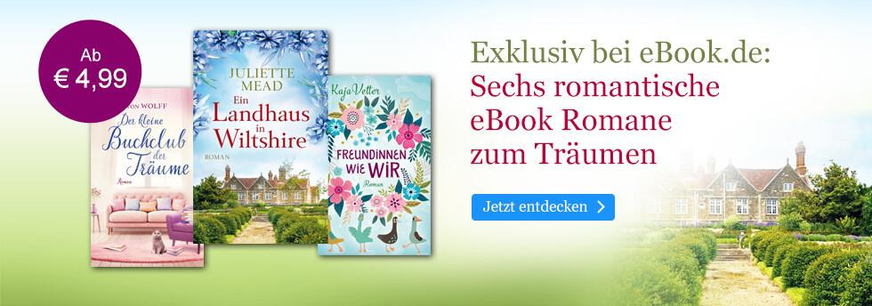 Exklusiv bei eBook.de: Exklusiv bei eBook.de: Sechs romantische eBook Romane zum Träumen