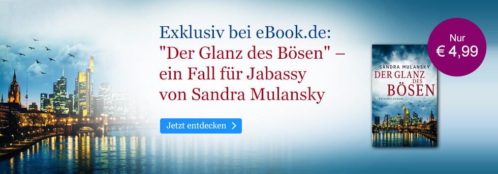 Exklusiv bei eBook.de: Der Glanz des Bösen von Sandra Mulansky