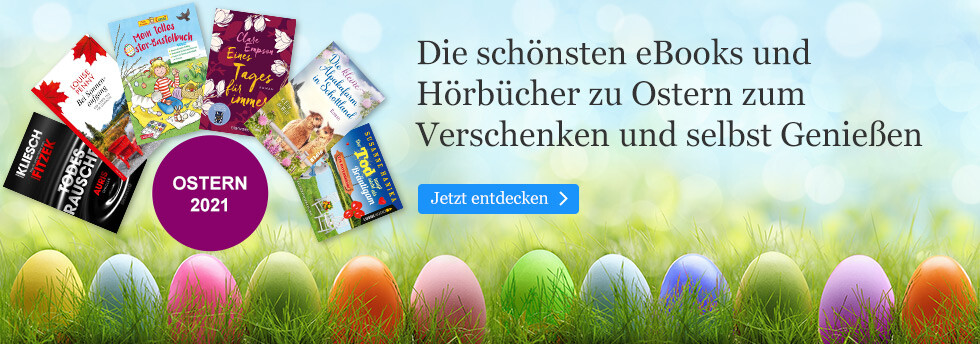 Die schönsten eBooks und Hörbücher zu Ostern bei eBook.de