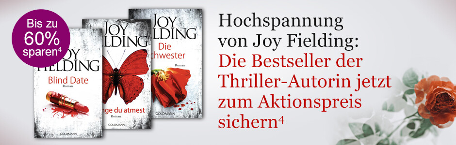Hochspannung von Joy Fielding: Die Bestseller der Thriller-Autorin zum Aktionspreis beu eBook.de