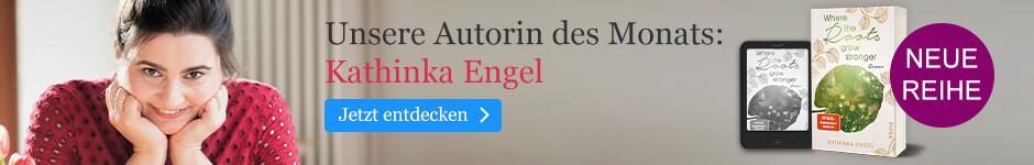 Unsere Autorin des Monats: Kathinka Engel