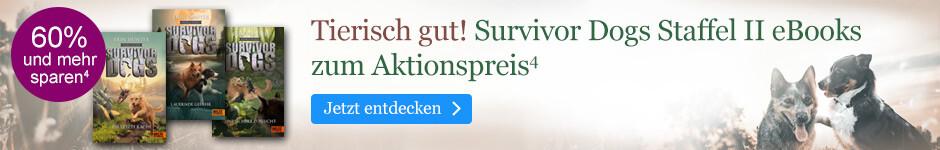 Survivor Dogs Staffel II: eBooks zum Aktionspreis bei eBook.de