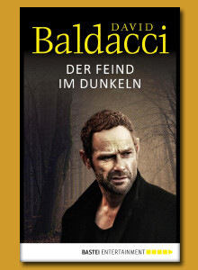 David Baldacci: Der Feind im Dunkeln