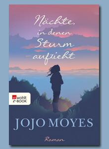 Nächte, in denen Sturm aufzieht von Jojo Moyes bei eBook.de